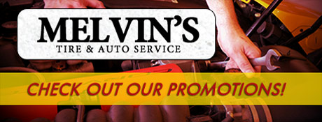Melvins Tire and Auto Service Savings