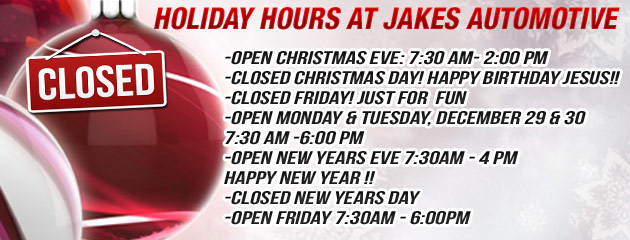 Holiday Hours - JAKES