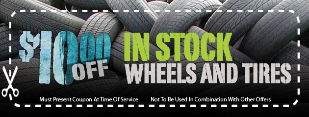 $10 Off In-Stock Wheels and Tires
