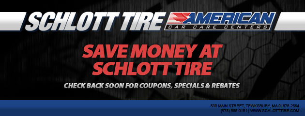 Schlott Tire (Tewksbury, MA)_Coupons Specials