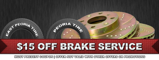 Peoria Tire $15 OFF Brake Service
