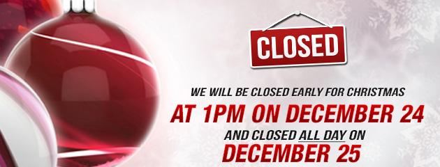 Closed Early Xmas Eve