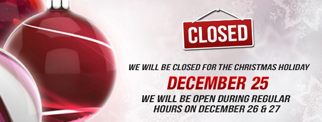 Christmas Holiday Hours - Closed 25, open 26,27th KB