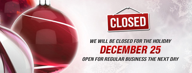 Christmas Holiday Hours - Closed 25th ONLY - KB