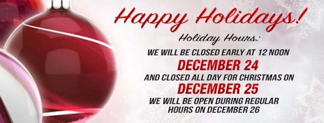 Christmas Hours - Closed Noon 24, Closed 25, Open 26th - KB
