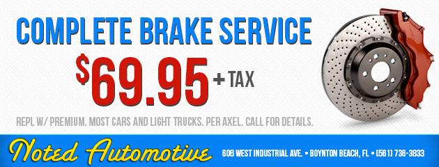Complete Brake Service: $69.95 +tax