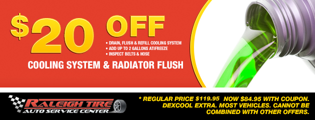 $20 off Coolant/Radiator Flush