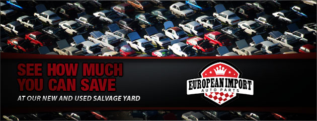 European Import Auto Parts SAvings