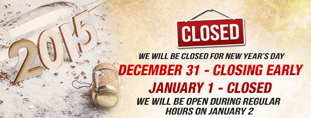 Holiday Hours Closing early NYE