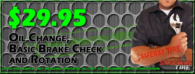 Oil Change, Basic Brake Check and Rotation $29.95