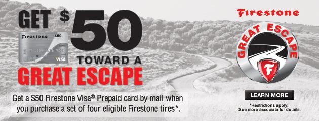 Firestone $50 Rebate Great Escape