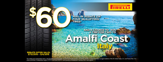 Pirelli $60 Rebate and Trip to Italy