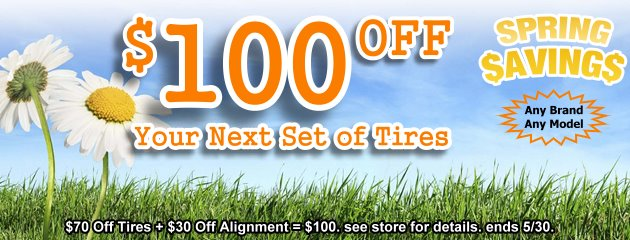 SAVE an Extra $100 with 4 Tires