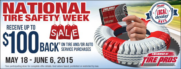 Tire Pros up to $100 Rebate