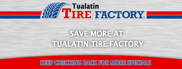 Tualatin TireFactory_Coupons Specials