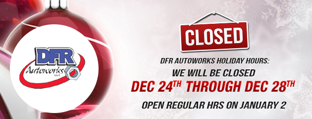 Autoworks Holiday Hours