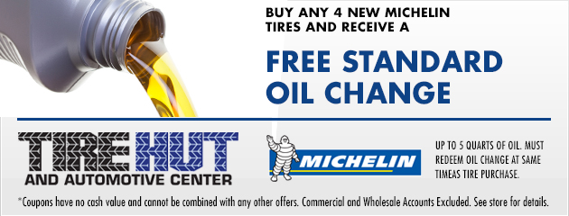 Buy any 4 new Michelin Tires and receive a free standard oil change