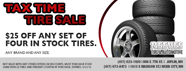 TAX TIME TIRE SALE  $25 OFF any set of four in stock tires.