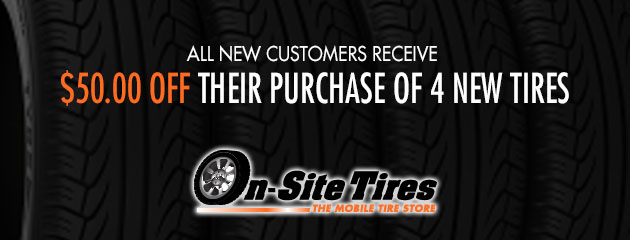 All new customers receive $50.00 off their purchase of 4 new tires