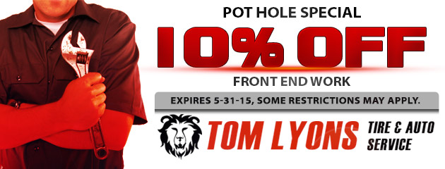 Pot Hole Special - 10% OFF Front End Work