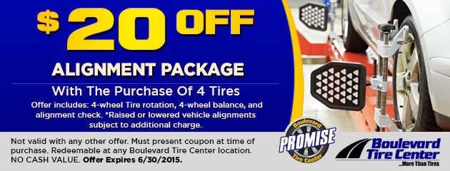 $20.00 OFF ALIGNMENT PACKAGE WITH THE PURCHASE OF 4 TIRES