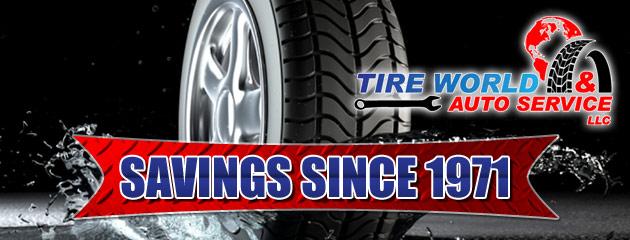 Tire World & Auto Service LLC Savings