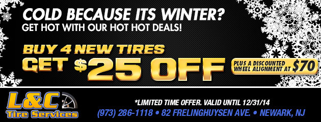 Hot, Hot Deals for Winter! - Buy 4 Tires Get $25 Off Plus Alignment