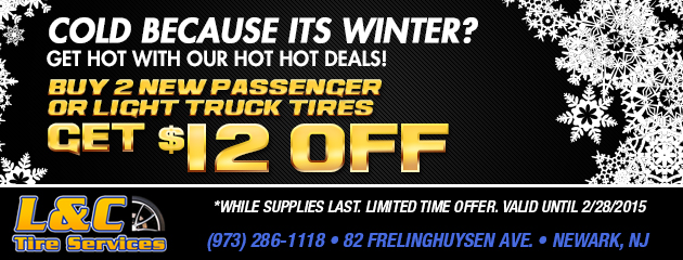 Hot, Hot Deals for Winter! - Buy 2 Tires Get $12 Off