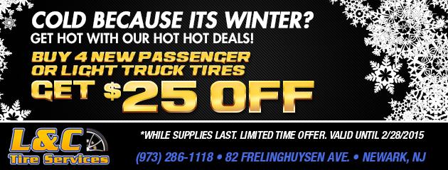 Hot, Hot Deals for Winter! - Buy 4 Tires Get $25 Off