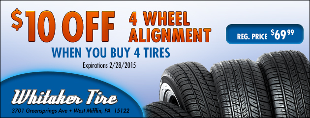 Buy 4 tires and get $10 Off a 4 Wheel Alignment