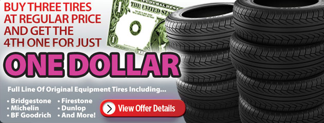 Buy 3 Tires, Get 4th for a Dollar!