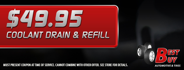 Coolant Drain and Refill $49.95