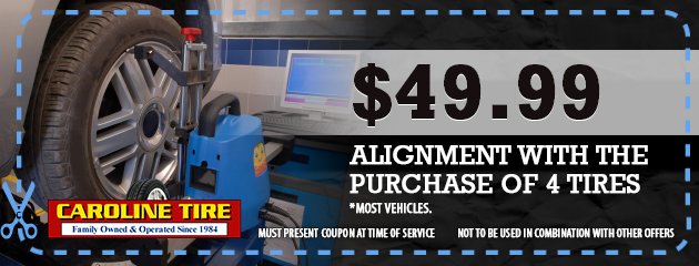 $49.99 Alignment with the Purchase of 4 Tires