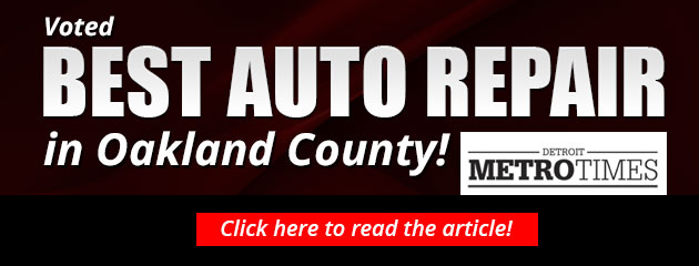 Voted Best Auto Repair in Oakland County