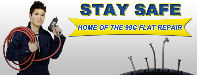 Stay Safe with our 99 cent flat repair